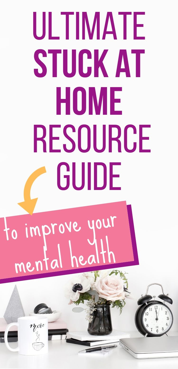stuck at home self care guide